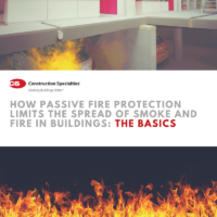 How Passive Fire Protection Limits the Spread of Smoke and Fire in Buildings: The Basics